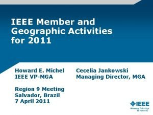 IEEE Member and Geographic Activities for 2011 Howard