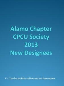 Alamo Chapter CPCU Society 2013 New Designees E