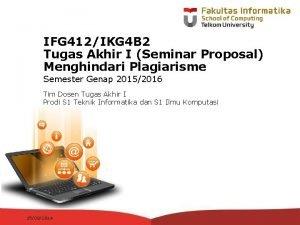 IFG 412IKG 4 B 2 Tugas Akhir I