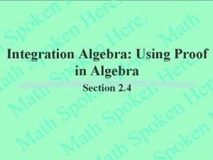 Integration Algebra Using Proof in Algebra Section 2