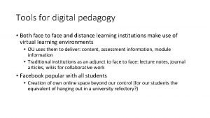 Tools for digital pedagogy Both face to face