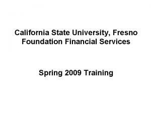 California State University Fresno Foundation Financial Services Spring