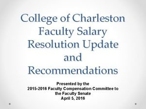 College of Charleston Faculty Salary Resolution Update and