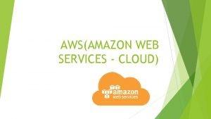 AWSAMAZON WEB SERVICES CLOUD AWS TRAINING MODULE Module