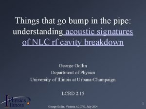 Things that go bump in the pipe understanding