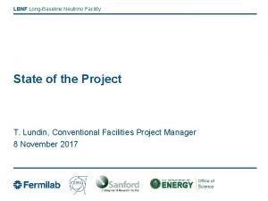 LBNF LongBaseline Neutrino Facility State of the Project