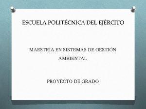 ESCUELA POLITCNICA DEL EJRCITO MAESTRA EN SISTEMAS DE
