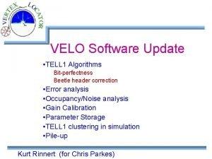 VELO Software Update TELL 1 Algorithms Bitperfectness Beetle