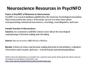 Neuroscience Resources in Psyc INFO Topics in Psyc