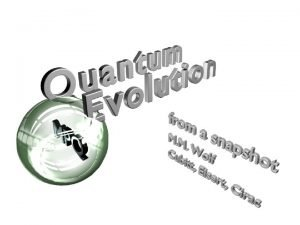Quantum Channels Optical fibers Quantum memories Any quantum