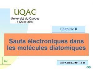 Chapitre 8 Sauts lectroniques dans les molcules diatomiques