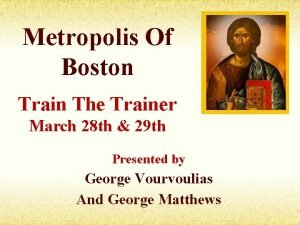 Metropolis Of Boston Train The Trainer March 28