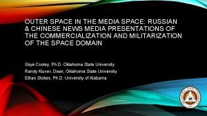 OUTER SPACE IN THE MEDIA SPACE RUSSIAN CHINESE