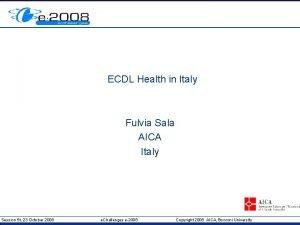 ECDL Health in Italy Fulvia Sala AICA Italy