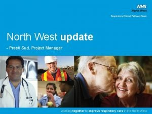 North West update Preeti Sud Project Manager 1