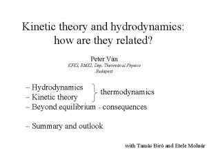 Kinetic theory and hydrodynamics how are they related