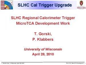 SLHC Cal Trigger Upgrade SLHC Regional Calorimeter Trigger