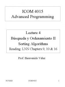 ICOM 4015 Advanced Programming Lecture 4 Bsqueda y