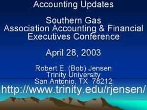 Accounting Updates Southern Gas Association Accounting Financial Executives