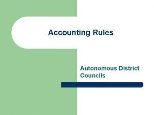 Accounting Rules Autonomous District Councils Autonomous District Councils