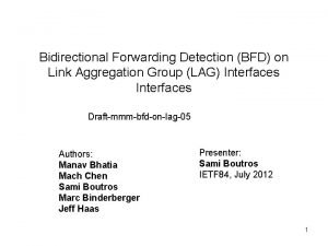 Bidirectional Forwarding Detection BFD on Link Aggregation Group