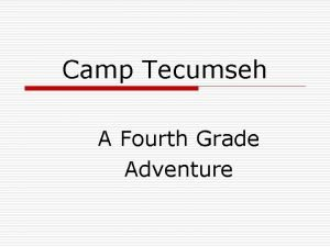 Camp Tecumseh A Fourth Grade Adventure Important Forms