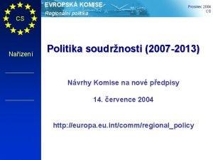 EVROPSK KOMISE CS Nazen Regionln politika Prosinec 2004