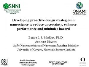 Developing proactive design strategies in nanoscience to reduce
