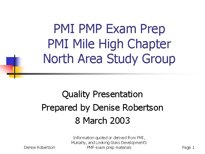PMI PMP Exam Prep PMI Mile High Chapter