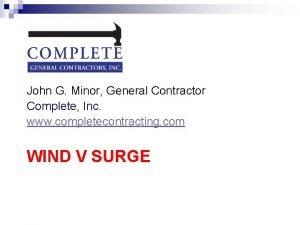 John G Minor General Contractor Complete Inc www