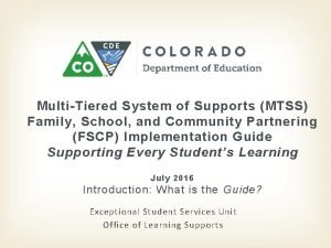 MultiTiered System of Supports MTSS Family School and