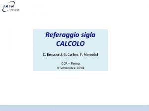 Referaggio sigla CALCOLO D Bonacorsi G Carlino P