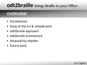 odt 2 braille brings Braille to your Office