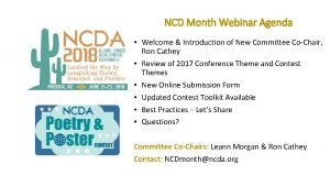 NCD Month Webinar Agenda Welcome Introduction of New
