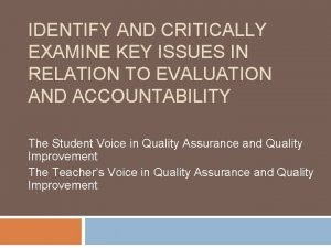 IDENTIFY AND CRITICALLY EXAMINE KEY ISSUES IN RELATION