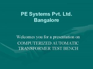 PE Systems Pvt Ltd Bangalore Welcomes you for