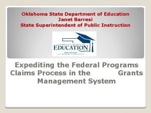 Oklahoma State Department of Education Janet Barresi State