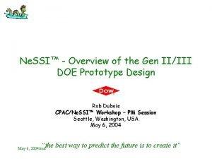 Ne SSI Overview of the Gen IIIII DOE