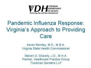 Pandemic Influenza Response Virginias Approach to Providing Care