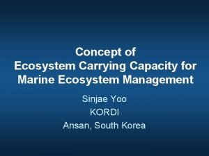 Concept of Ecosystem Carrying Capacity for Marine Ecosystem