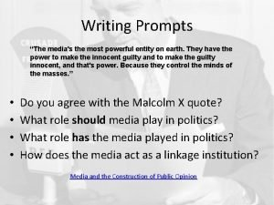 Writing Prompts The medias the most powerful entity