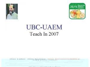 UBCUAEM Teach In 2007 UBC UAEM TeachIn 2007