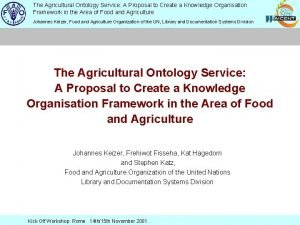 The Agricultural Ontology Service A Proposal to Create