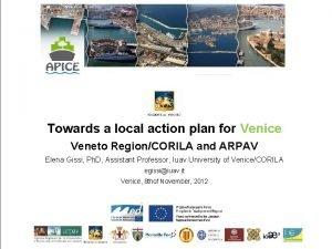 Towards a local action plan for Venice Veneto