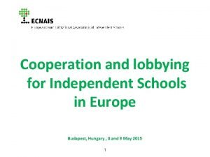 Cooperation and lobbying for Independent Schools in Europe