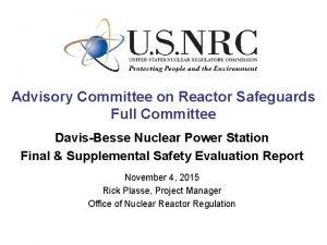 Advisory Committee on Reactor Safeguards Full Committee DavisBesse