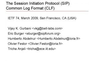 The Session Initiation Protocol SIP Common Log Format