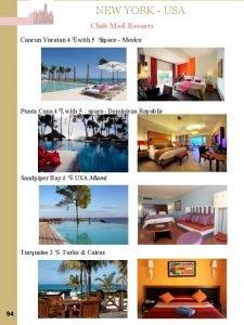 NEW YORK USA Club Med Resorts Cancun Yucatan