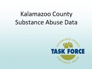 Kalamazoo County Substance Abuse Data Of the 83