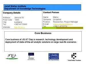 Joef Stefan Institute Department of Knowledge Technologies Company